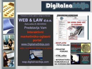 Preduzeće za izradu sajtova i usluge na Internetu WEB & LAW  d.o.o. Žarkovačka 25, BEOGRAD