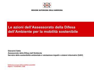 Le azioni dell'Assessorato della Difesa dell'Ambiente per la mobilità sostenibile