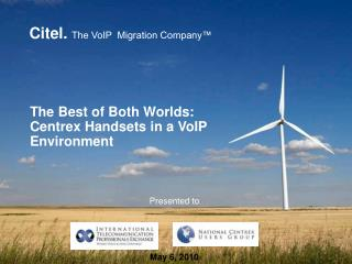 The Best of Both Worlds: Centrex Handsets in a VoIP Environment