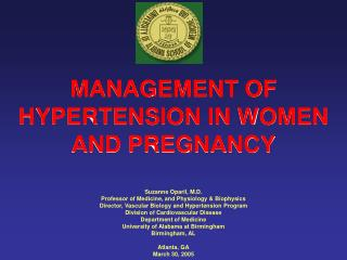 MANAGEMENT OF HYPERTENSION IN WOMEN AND PREGNANCY