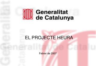 EL PROJECTE HEURA