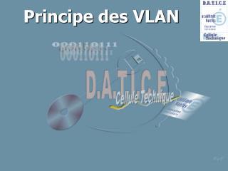 Principe des VLAN