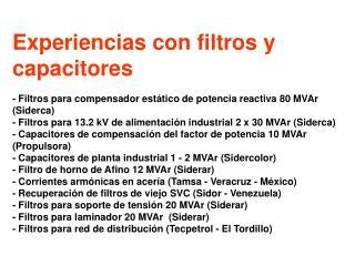 Filtros para compensador estático de potencia reactiva 80 MVAr (Siderca)