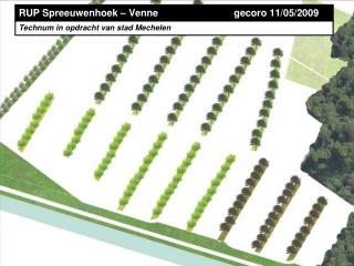 RUP Spreeuwenhoek – Venne                            gecoro 11/05/2009