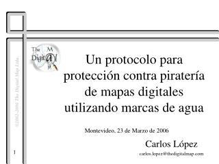 Un protocolo para protección contra piratería de mapas digitales utilizando marcas de agua