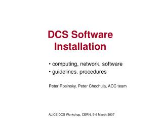 DCS Software Installation