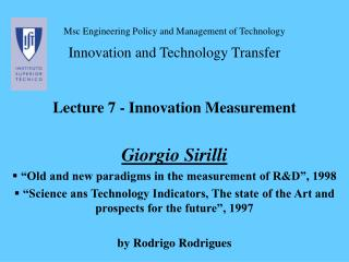 Msc  Engineering Policy and Management of Technology Innovation and Technology Transfer