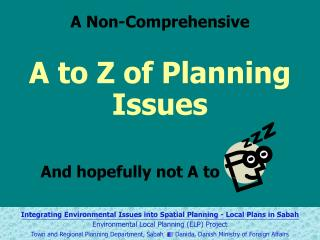A to Z of Planning Issues And hopefully not A to