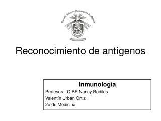 Reconocimiento de ant�genos