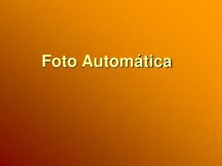 Foto Automática