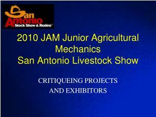 2010 JAM Junior Agricultural Mechanics San Antonio Livestock Show
