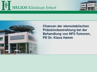 Die häufigste Begleiterscheinung von NF2 sind beidseitige  Akustikusneurinome