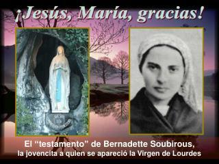 """El """"testamento"""" de Bernadette Soubirous,  la jovencita a quien se apareció la  Virgen de Lourdes"""