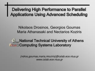Delivering High Performance to Parallel Applications Using Advanced Scheduling