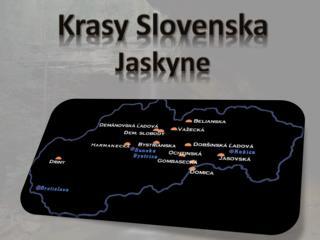 Krasy Slovenska Jaskyne