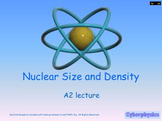 Nuclear Size and Density