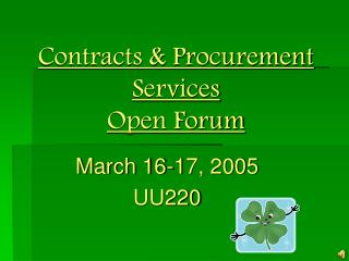 Contracts & Procurement Services  Open Forum