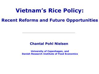 Vietnam s Rice Policy:  Recent Reforms and Future Opportunities