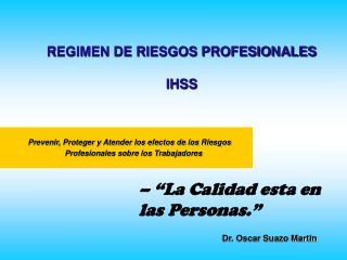 REGIMEN DE RIESGOS PROFESIONALES IHSS
