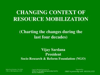 CHANGING CONTEXT OF RESOURCE MOBILIZATION