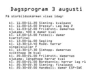 Dagsprogram 3 augusti