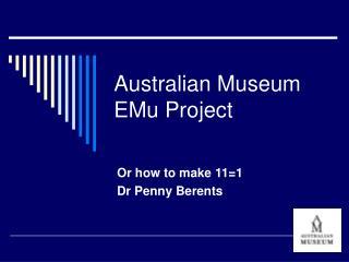 Australian Museum EMu Project