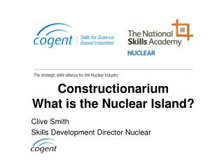 Constructionarium What is the Nuclear Island?