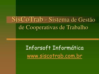 SisCoTrab  - Sistema  de Gestão de Cooperativas de Trabalho