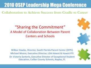 """""""Sharing the Commitment"""" A Model of Collaboration Between Parent Centers and Schools"""