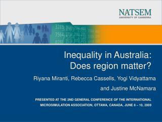 Inequality in Australia:  Does region matter?