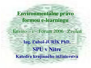Environmentálne právo formou e-learningu