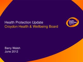 Health Protection Update Croydon Health & Wellbeing Board