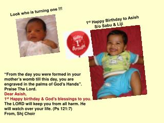 Look who is turning one !!!