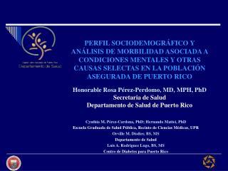 Cynthia M. P�rez-Cardona, PhD; Hernando Mattei, PhD
