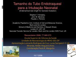 Escola Superior de Ci ncias da Sa de Unidade de Neonatologia do HRAS-SES-DF Apresenta  o:Leonardo Rodrigues da Cruz, Luc