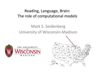 Reading, Language, Brain: The role of computational models