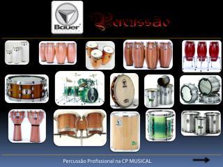 Percussão Profissional na CP MUSICAL