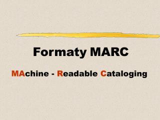 Formaty MARC