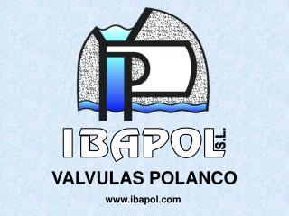 VALVULAS POLANCO