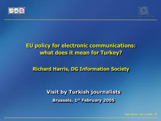 Visit by Turkish journalists Brussels, 1 st  February 2005