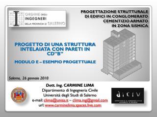 Progettazione Strutturale di Edifici in Conglomerato Cementizio Armato in Zona Sismica