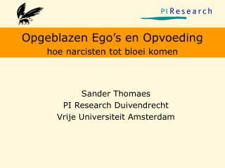 Sander Thomaes PI Research Duivendrecht Vrije Universiteit Amsterdam
