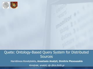 Quete: Ontology-Based Query System for Distributed Sources