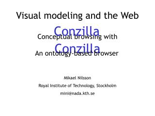 Visual modeling and the Web Conceptual browsing with Conzilla