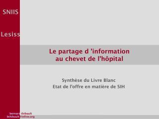 Le partage d'information  au chevet de l'hôpital
