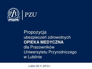 Propozycja ubezpieczeń zdrowotnych  OPIEKA MEDYCZNA dla Pracowników  Uniwersytetu Przyrodniczego
