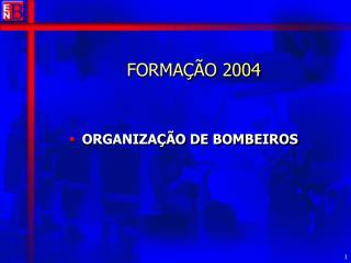 FORMAÇÃO 2004