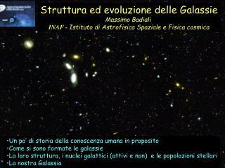 Struttura ed evoluzione delle Galassie Massimo Badiali