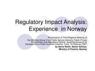 Regulatory Impact Analysis: Experience  in Norway