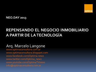 NEO.DAY 2013 REPENSANDO EL NEGOCIO INMOBILIARIO A PARTIR DE LA TECNOLOGÍA
